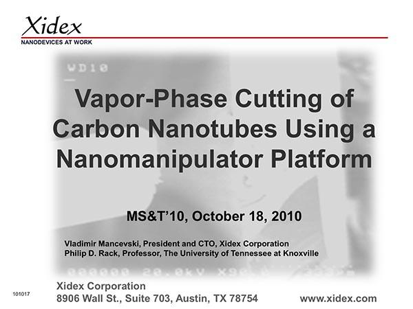 Vapor-Phase Cutting of Carbon Nanotubes Using a Nanomanipulator Platform